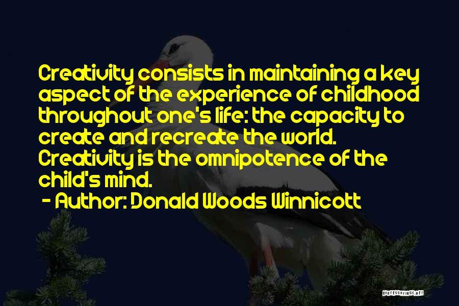 Child Creativity Quotes By Donald Woods Winnicott