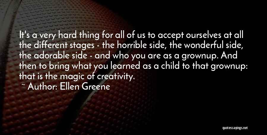 Child Creativity Quotes By Ellen Greene