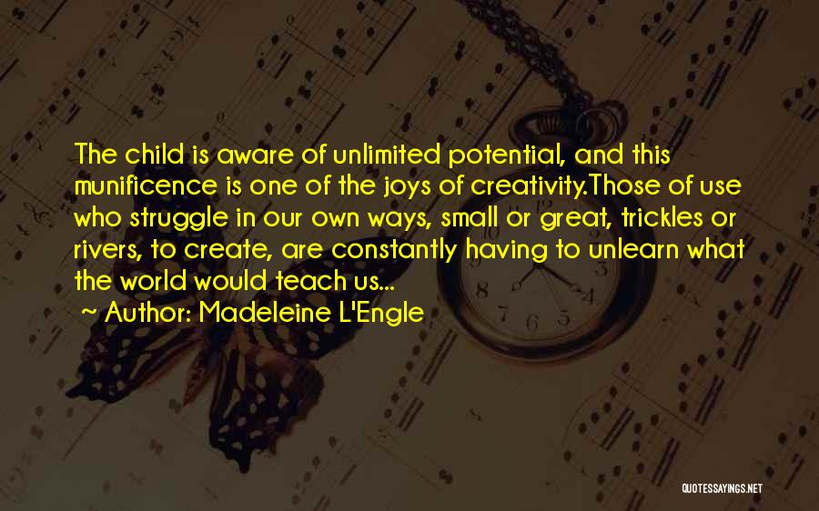 Child Creativity Quotes By Madeleine L'Engle