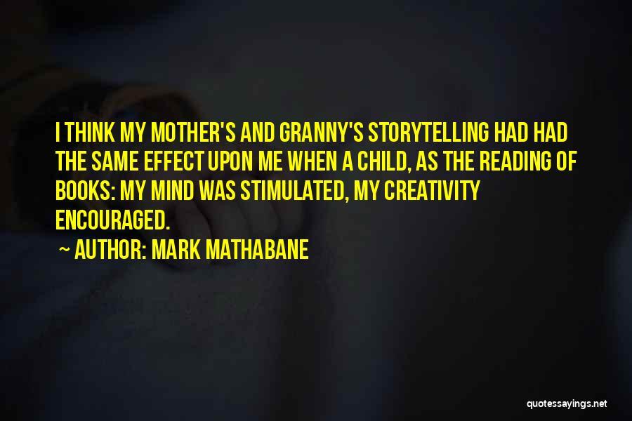 Child Creativity Quotes By Mark Mathabane