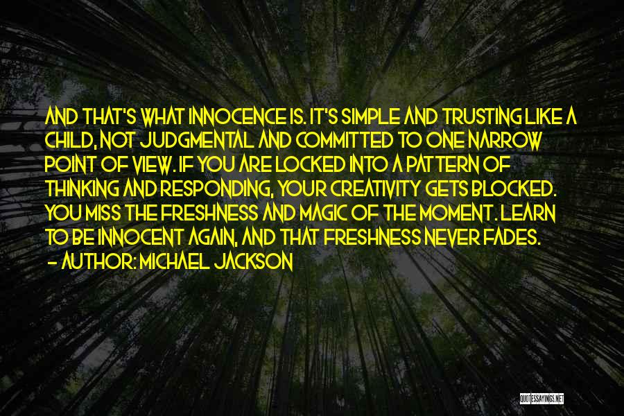Child Creativity Quotes By Michael Jackson