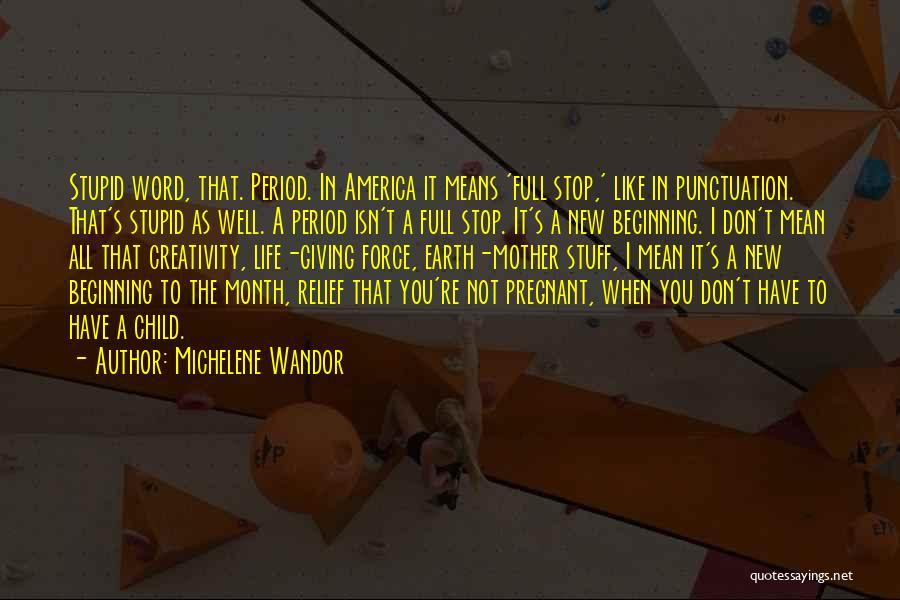 Child Creativity Quotes By Michelene Wandor