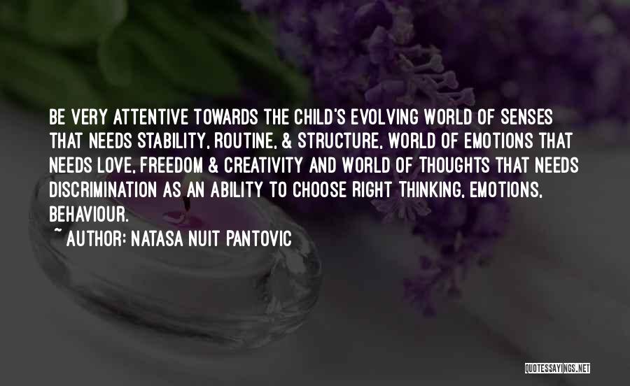 Child Creativity Quotes By Natasa Nuit Pantovic