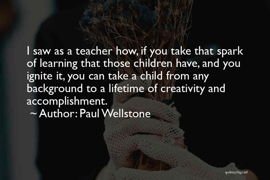 Child Creativity Quotes By Paul Wellstone