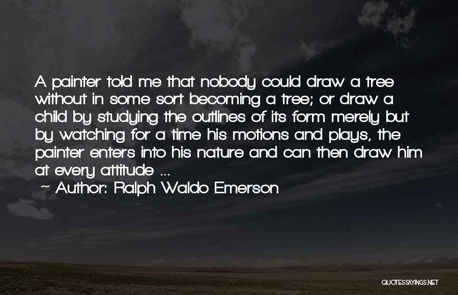 Child Creativity Quotes By Ralph Waldo Emerson