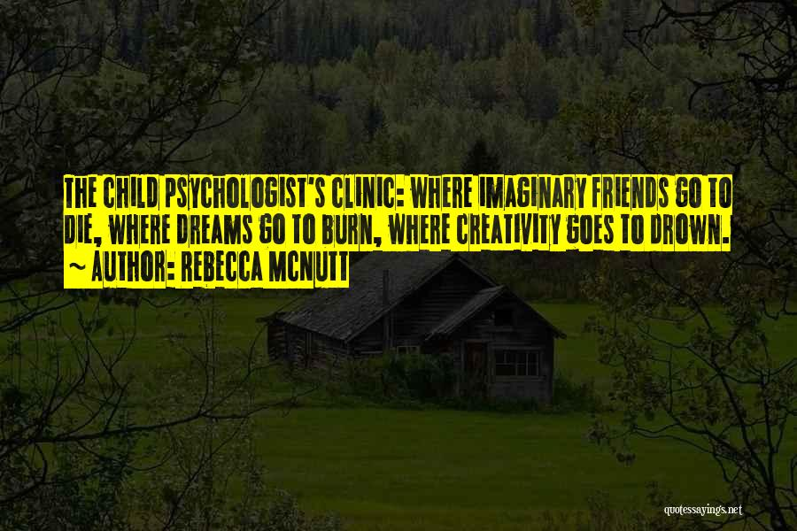 Child Creativity Quotes By Rebecca McNutt