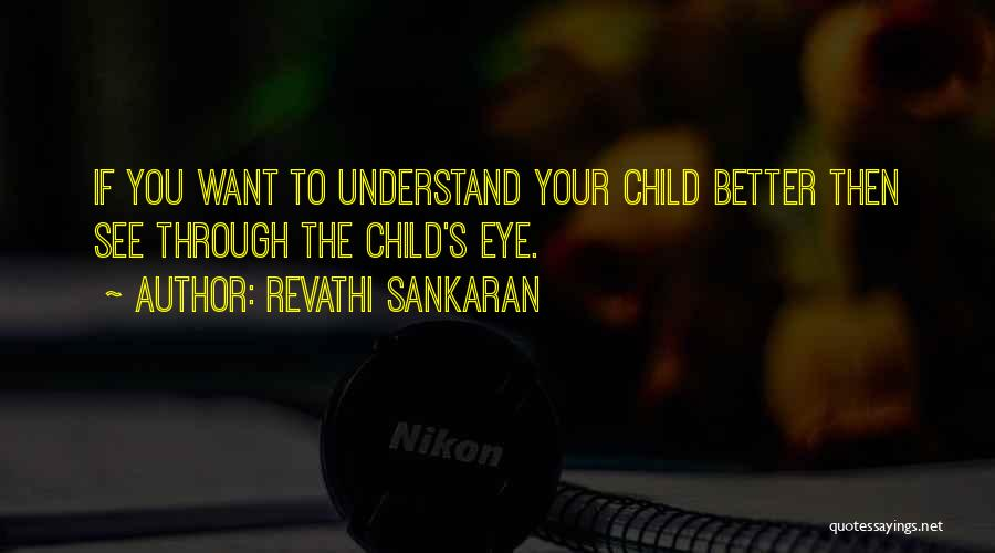 Child Creativity Quotes By Revathi Sankaran