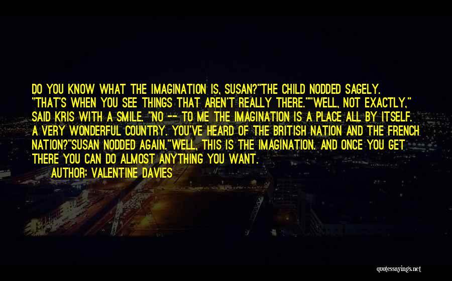 Child Creativity Quotes By Valentine Davies