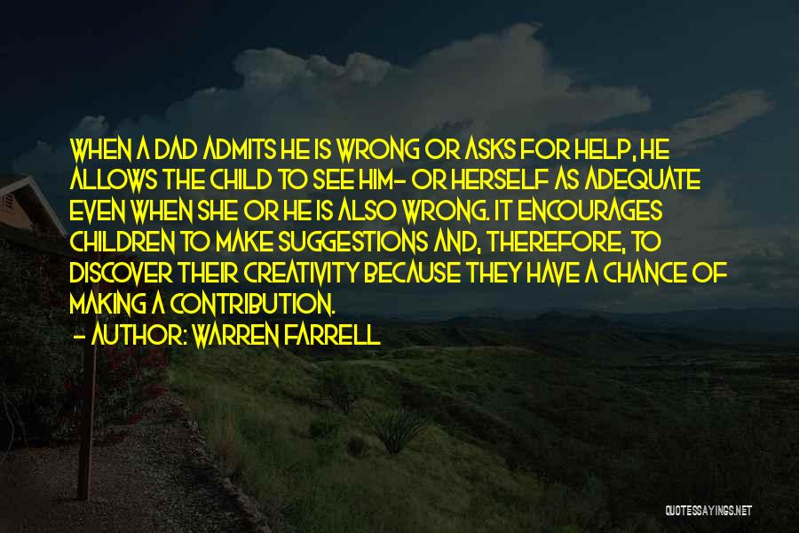 Child Creativity Quotes By Warren Farrell