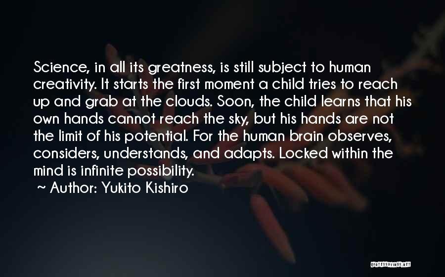 Child Creativity Quotes By Yukito Kishiro