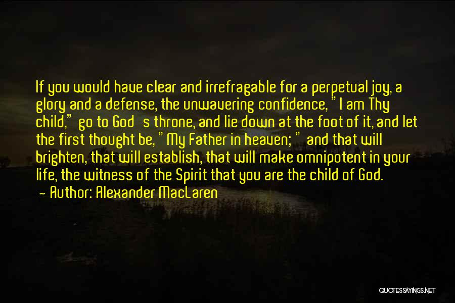 Child In Heaven Quotes By Alexander MacLaren