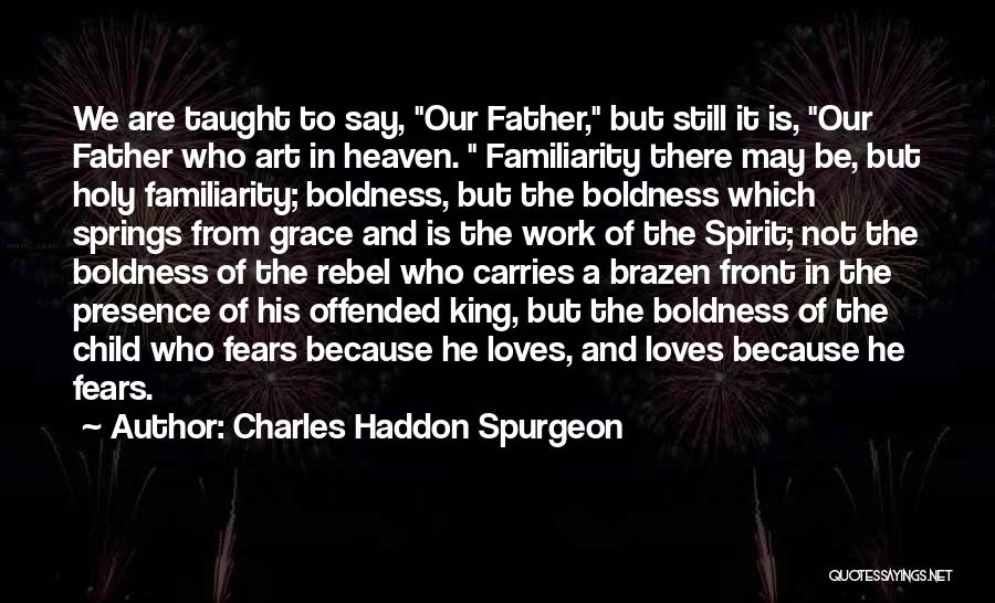 Child In Heaven Quotes By Charles Haddon Spurgeon