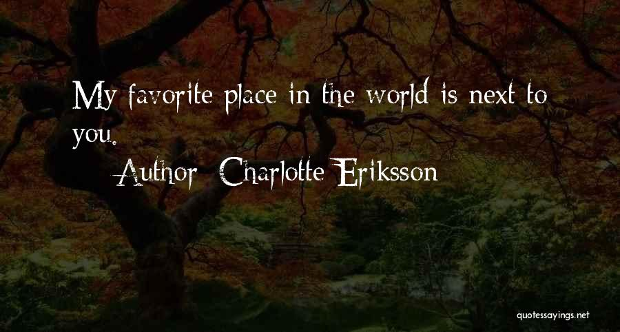 Child In Heaven Quotes By Charlotte Eriksson