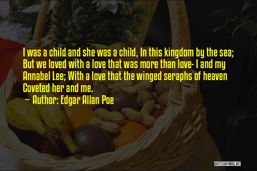 Child In Heaven Quotes By Edgar Allan Poe