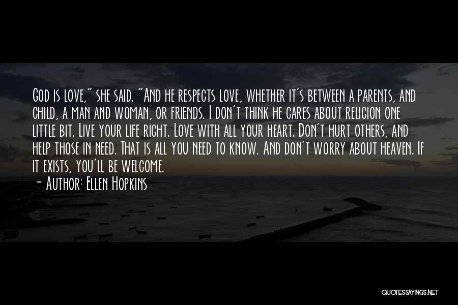 Child In Heaven Quotes By Ellen Hopkins