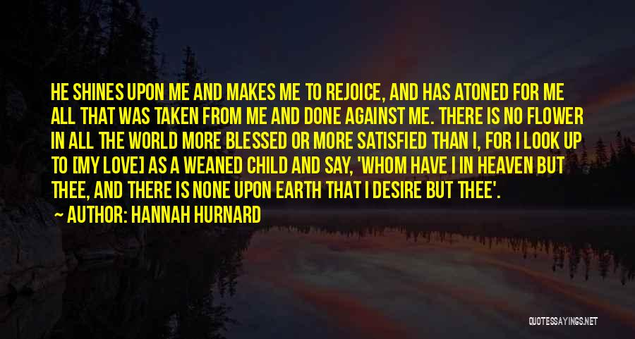 Child In Heaven Quotes By Hannah Hurnard