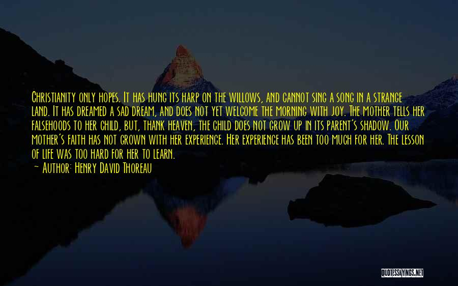 Child In Heaven Quotes By Henry David Thoreau