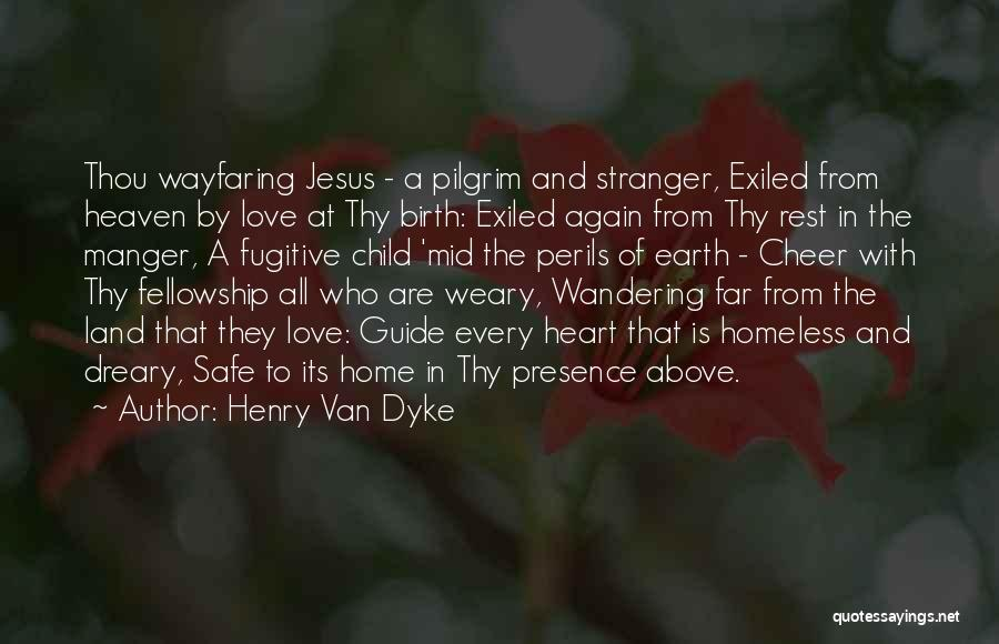 Child In Heaven Quotes By Henry Van Dyke