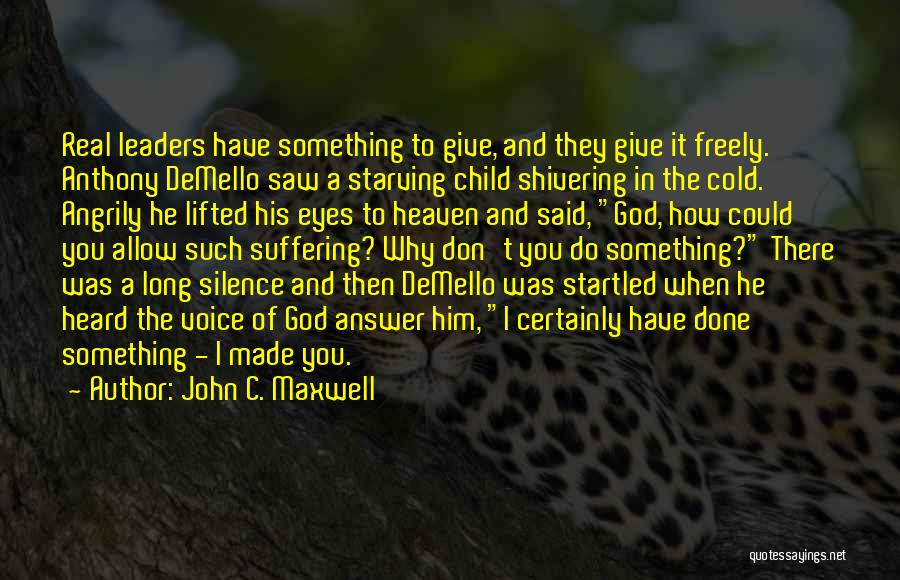 Child In Heaven Quotes By John C. Maxwell
