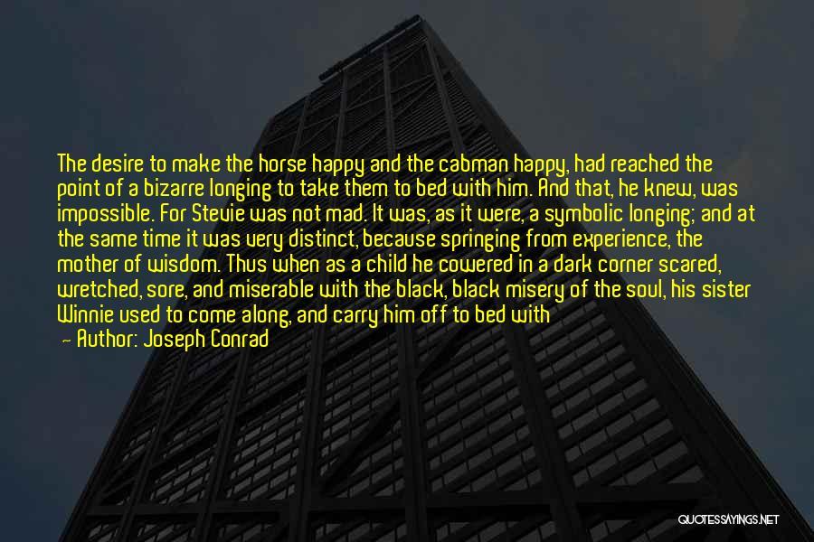 Child In Heaven Quotes By Joseph Conrad
