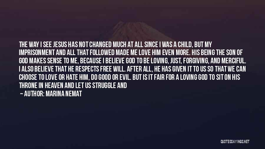 Child In Heaven Quotes By Marina Nemat
