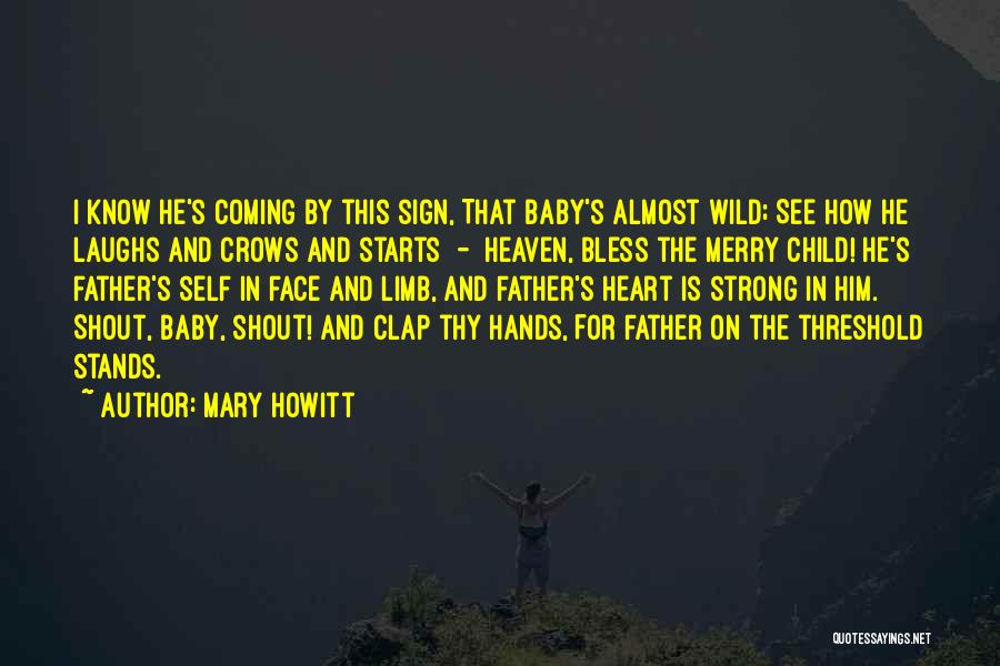 Child In Heaven Quotes By Mary Howitt