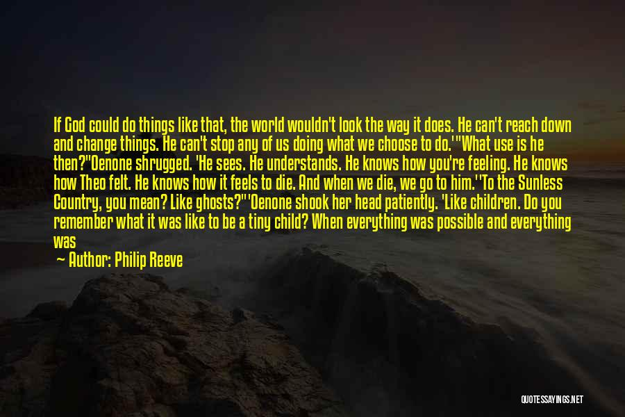 Child In Heaven Quotes By Philip Reeve