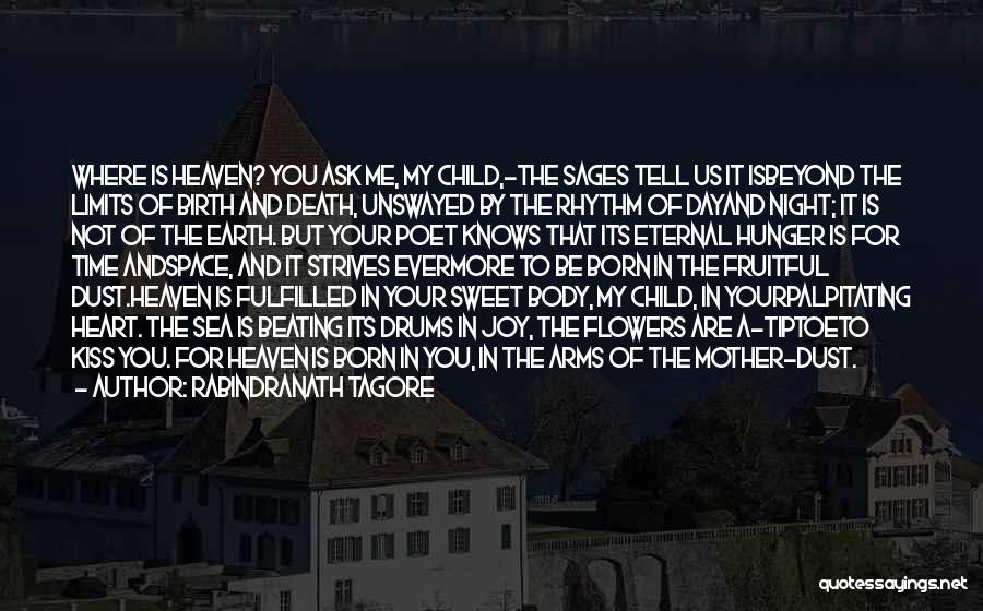 Child In Heaven Quotes By Rabindranath Tagore