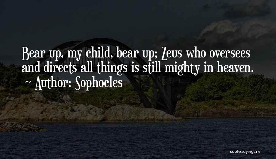 Child In Heaven Quotes By Sophocles