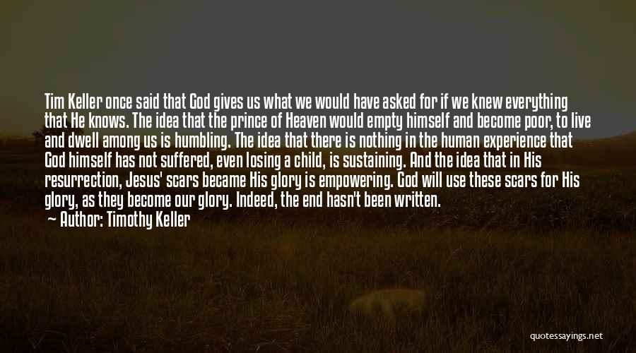 Child In Heaven Quotes By Timothy Keller
