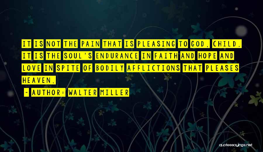 Child In Heaven Quotes By Walter Miller