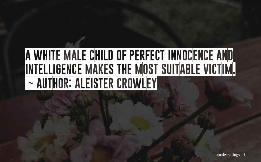 Child Innocence Quotes By Aleister Crowley