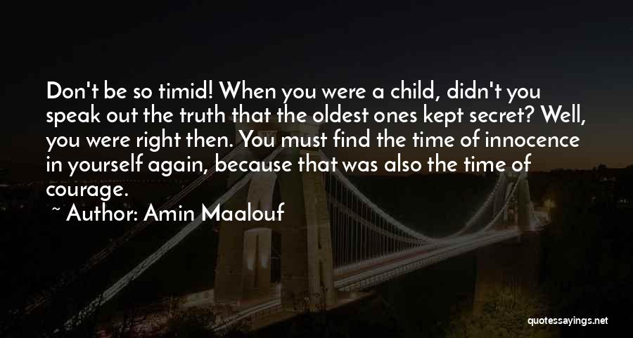 Child Innocence Quotes By Amin Maalouf