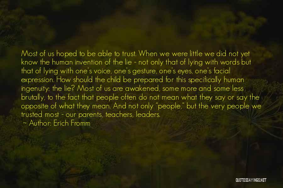 Child Innocence Quotes By Erich Fromm