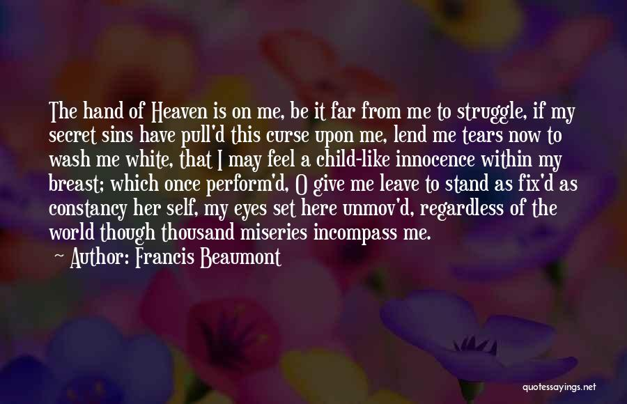 Child Innocence Quotes By Francis Beaumont