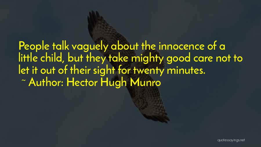 Child Innocence Quotes By Hector Hugh Munro