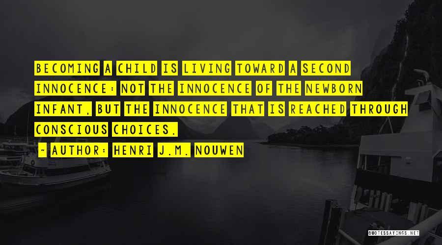 Child Innocence Quotes By Henri J.M. Nouwen