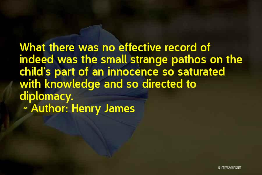 Child Innocence Quotes By Henry James