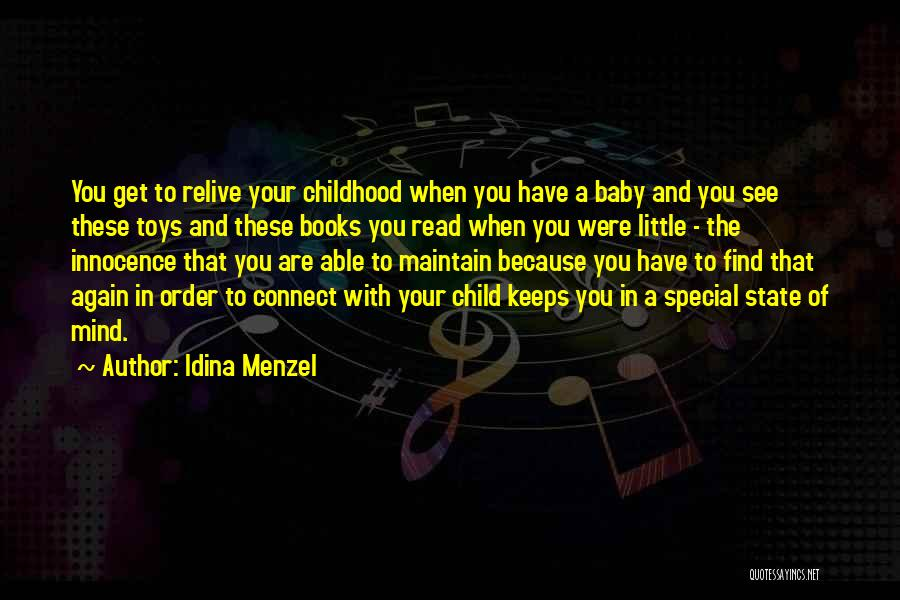 Child Innocence Quotes By Idina Menzel