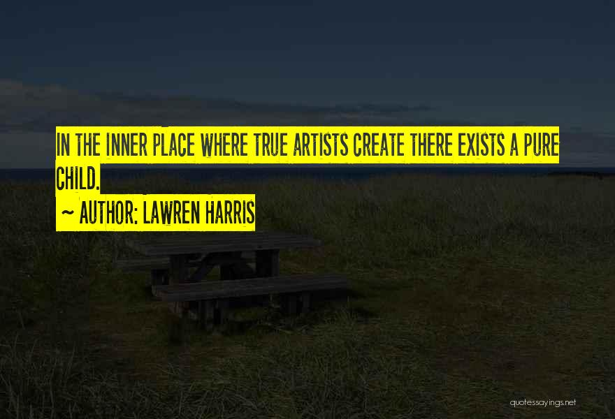 Child Innocence Quotes By Lawren Harris