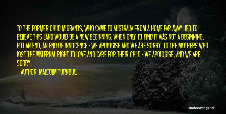 Child Innocence Quotes By Malcolm Turnbull