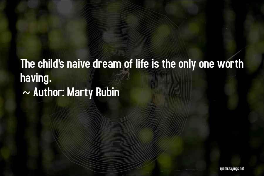 Child Innocence Quotes By Marty Rubin