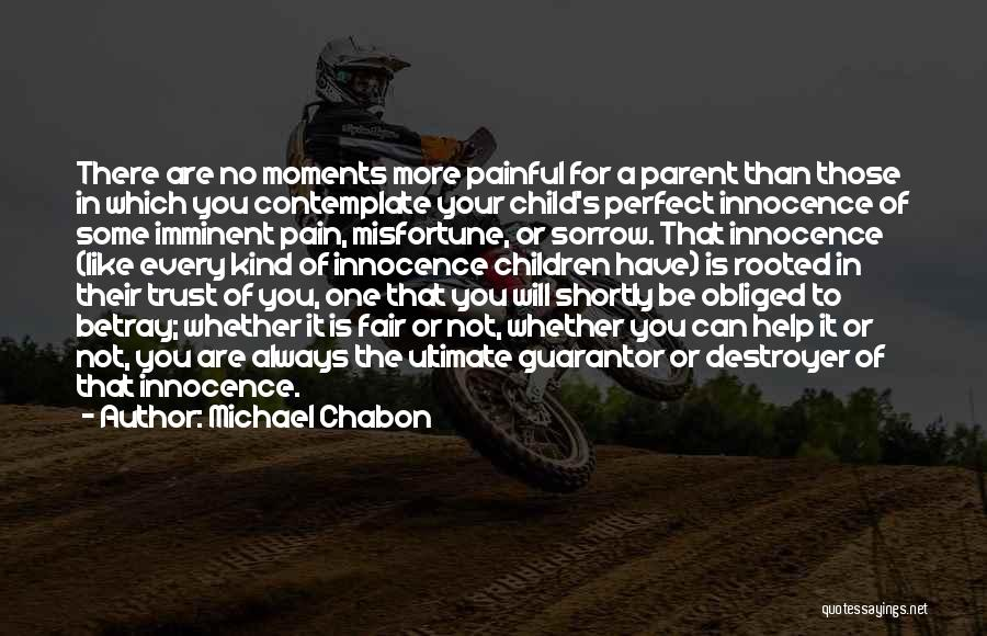 Child Innocence Quotes By Michael Chabon