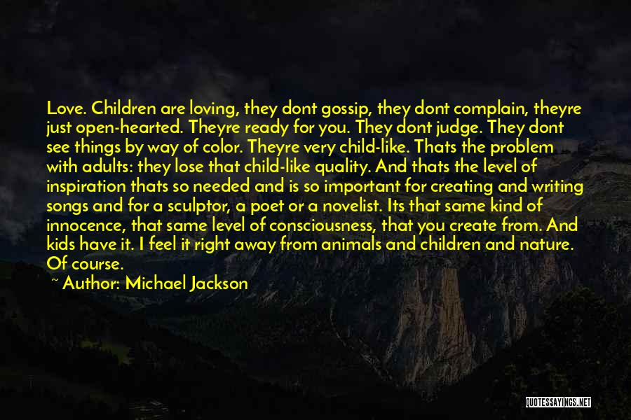 Child Innocence Quotes By Michael Jackson