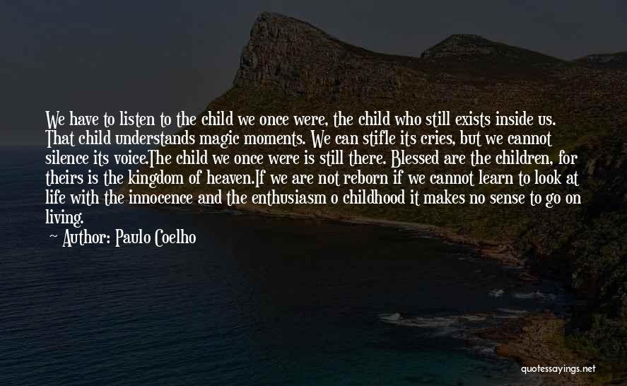 Child Innocence Quotes By Paulo Coelho
