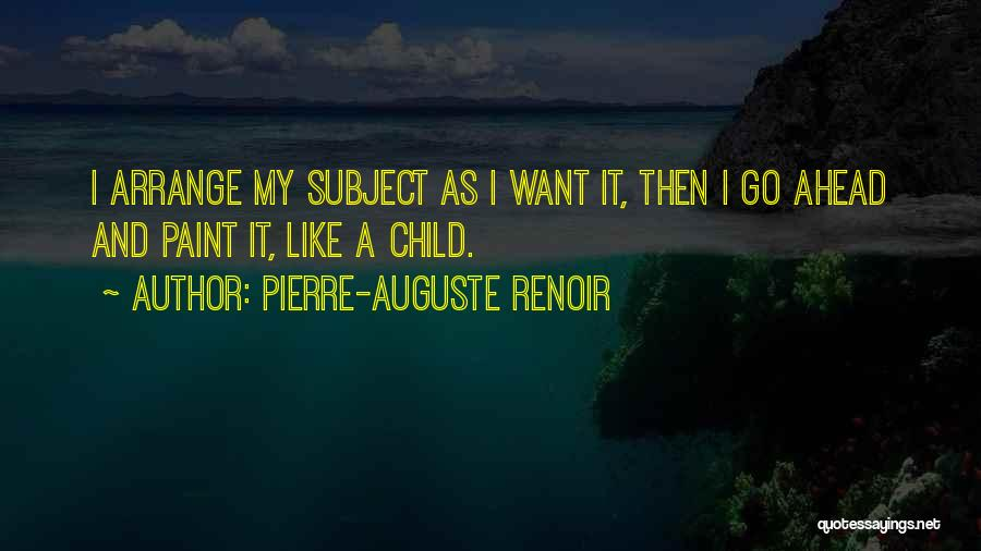 Child Innocence Quotes By Pierre-Auguste Renoir