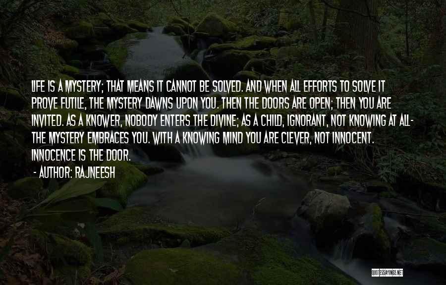 Child Innocence Quotes By Rajneesh