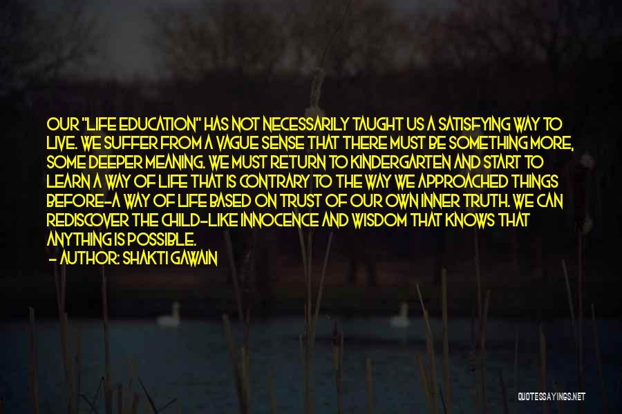 Child Innocence Quotes By Shakti Gawain