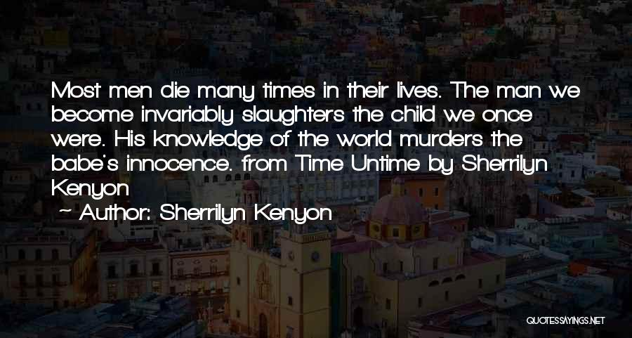 Child Innocence Quotes By Sherrilyn Kenyon