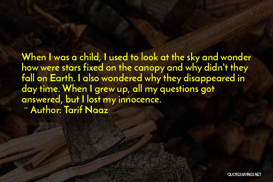 Child Innocence Quotes By Tarif Naaz